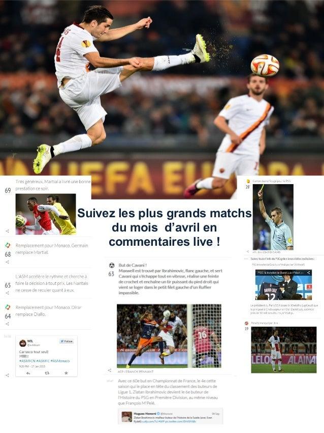 Suivez les plus grands matchs du mois d'avril en commentaires live !