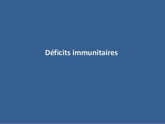 Déficits immunitaires