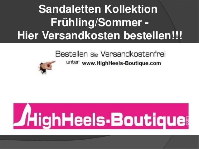 Sandaletten Kollektion Frühling/Sommer Hier Versandkosten bestellen!!!