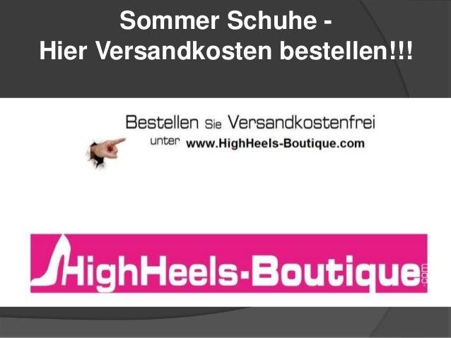 Sommer Schuhe - Hier Versandkosten bestellen!!!