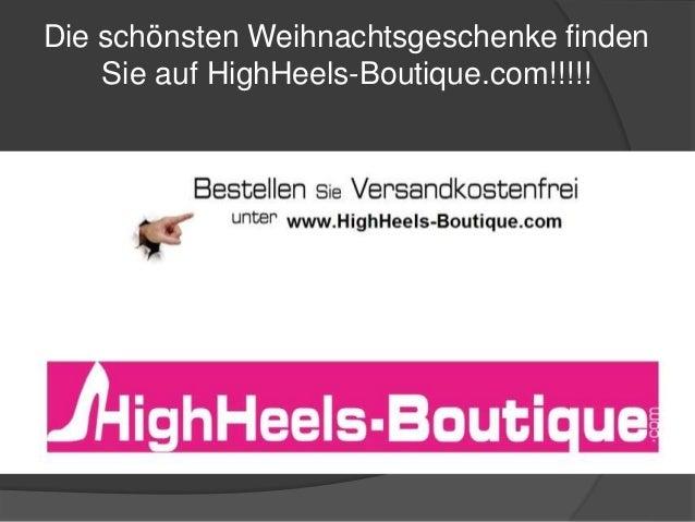 Die schönsten Weihnachtsgeschenke finden  Sie auf HighHeels-Boutique.com!!!!!