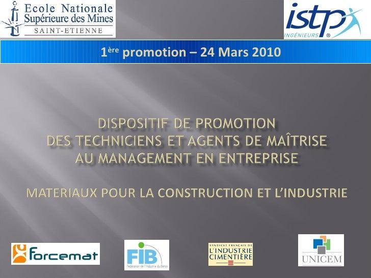 1 ère  promotion – 24 Mars 2010