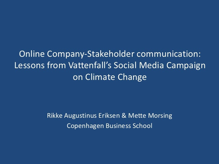 Online Company-Stakeholder communication:Lessons from Vattenfall's Social Media Campaign              on Climate Change   ...