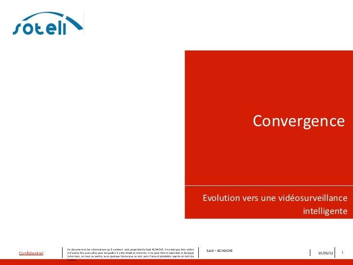 Convergence                                                                                                               ...