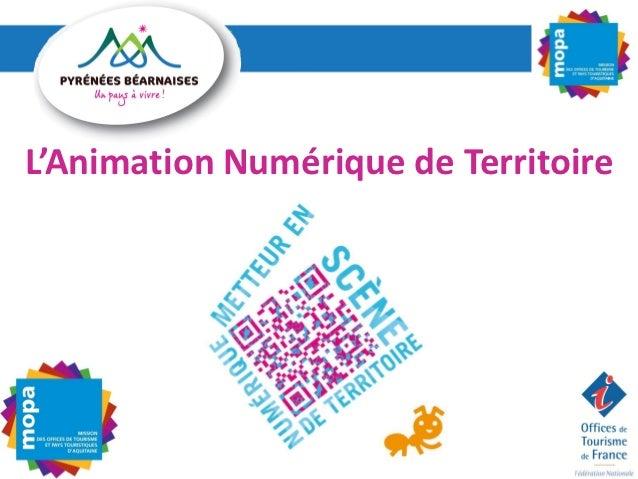 Présentation animateur numérique de territoire - Jean-Baptiste Soubaigné MOPA - octobre 2012