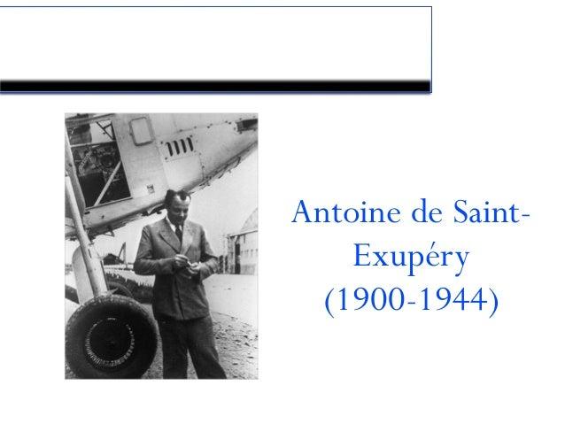 Le coin du Petit Prince Antoine de Saint- Exupéry (1900-1944)