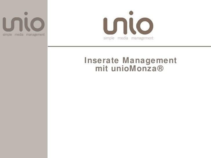 Inserate Management mit unioMonza ®