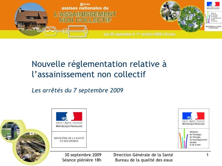 Nouvelle réglementation relative à l'assainissement non collectif Les arrêtés du 7 septembre 2009