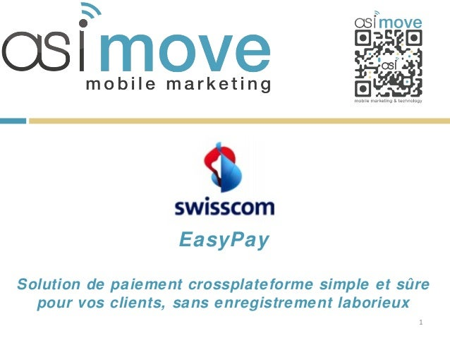EasyPaySolution de paiement crossplateforme simple et sûre  pour vos clients, sans enregistrement laborieux               ...