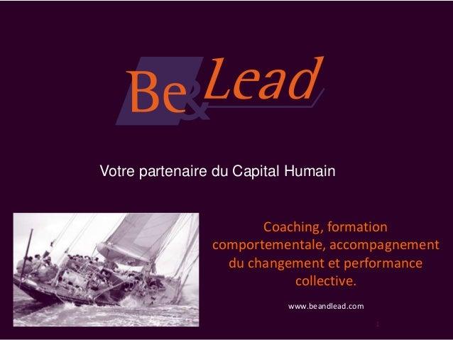 Votre partenaire du Capital Humain                       Coaching, formation                comportementale, accompagnemen...