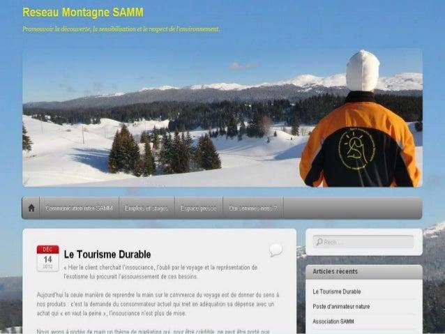 Projet blog    Réseau Montagne SAMMLigne éditorialeCe blog, crée par Lucile Benne, Jonathan Loope, Tomas Cunchinabe etBrun...