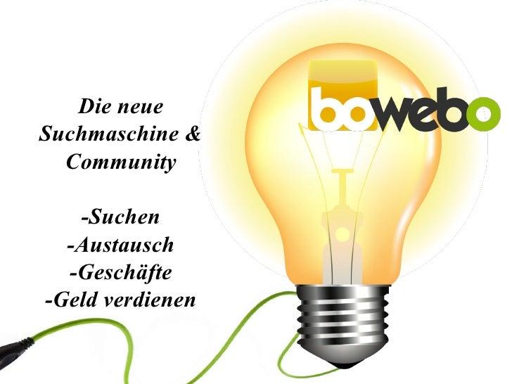 bowebo - die neue Suchmaschine & Community