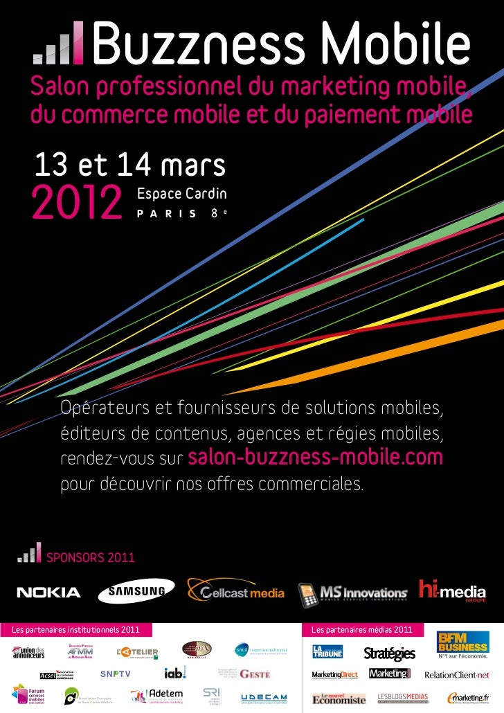 Salon professionnel du marketing mobile,     du commerce mobile et du paiement mobile      13 et 14 mars     2012         ...