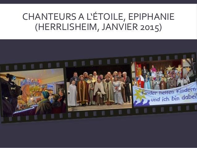 CHANTEURS A L'ÉTOILE, EPIPHANIE (HERRLISHEIM, JANVIER 2015)
