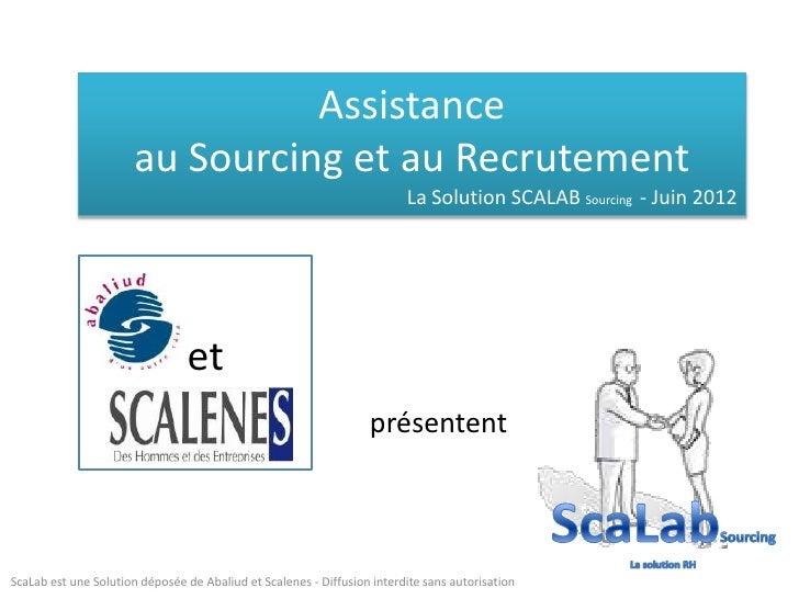 Assistance                       au Sourcing et au Recrutement                                                            ...