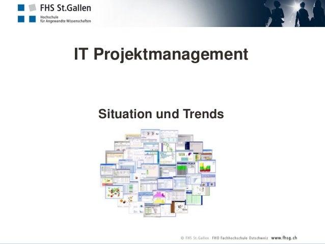 IT Projektmanagement Situation und Trends
