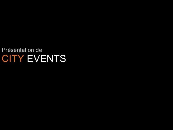 Présentation deCITY EVENTS