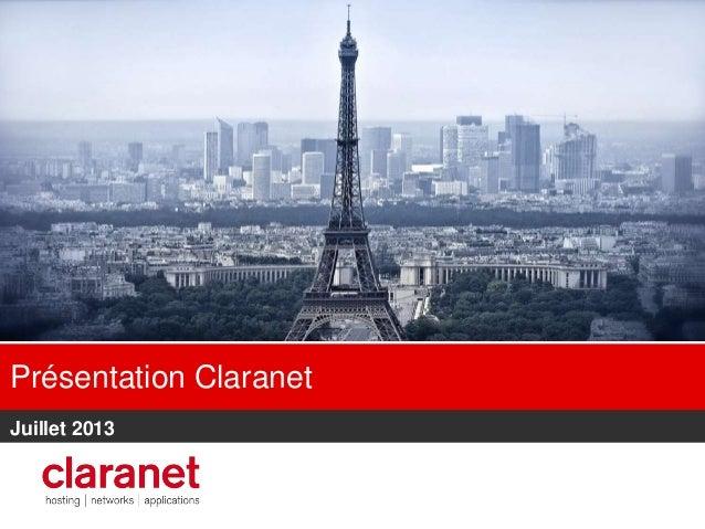 Présentation Claranet Juillet 2013