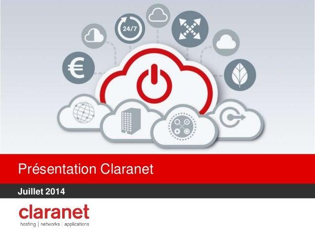 Présentation Claranet Juillet 2014