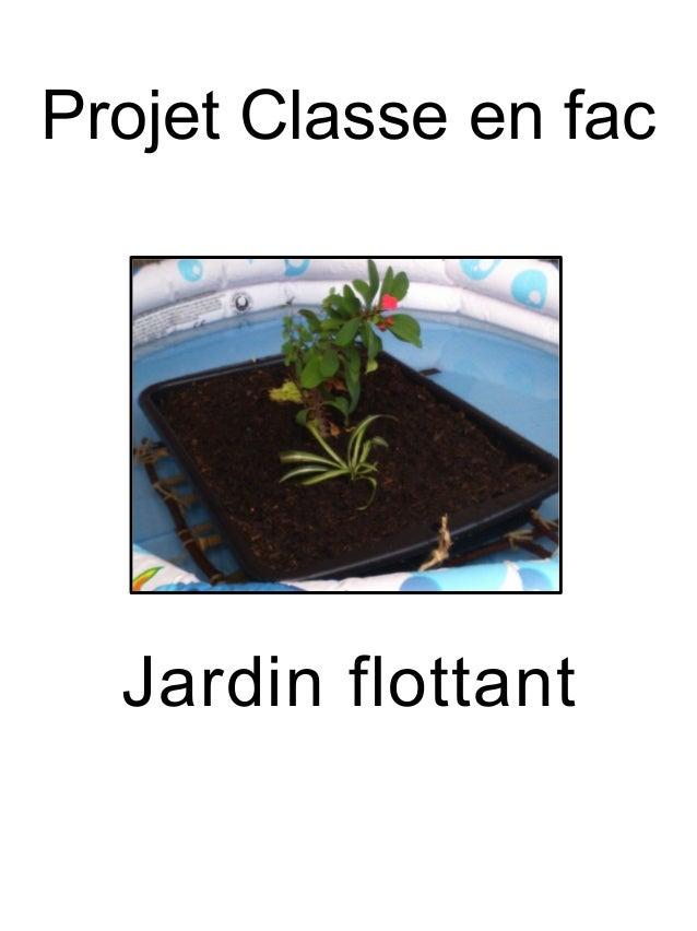 Projet Classe en fac Jardin flottant