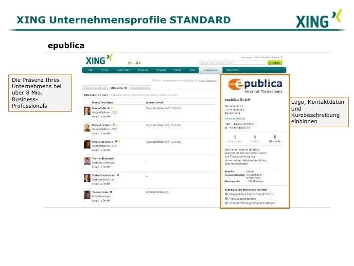 XING Unternehmensprofile STANDARD<br />epublica<br />Die Präsenz Ihres Unternehmens bei über 8 Mio. Business-Professionals...