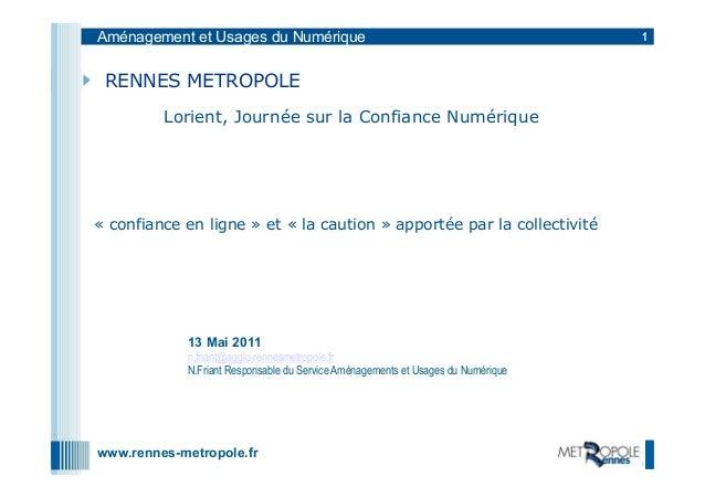 Aménagement et Usages du Numérique                                                1 RENNES METROPOLE         Lorient, Jour...