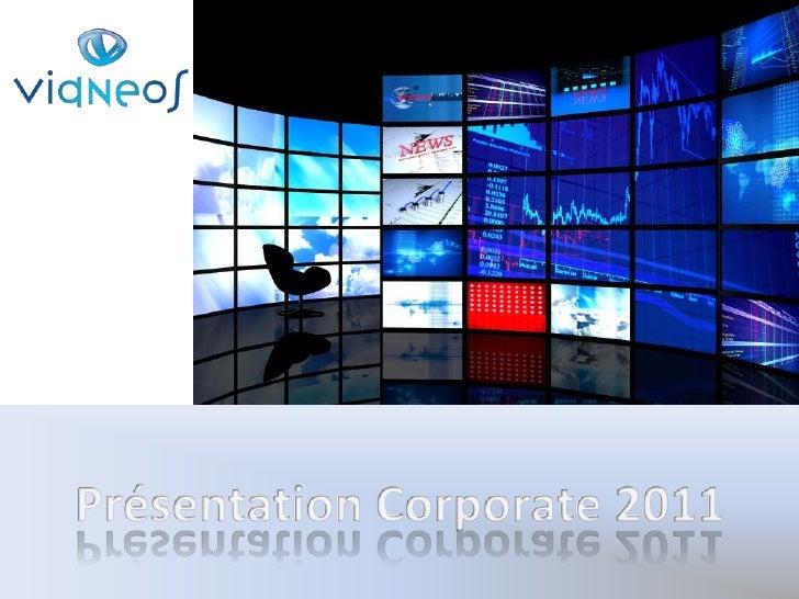 Présentation Corporate 2011<br />