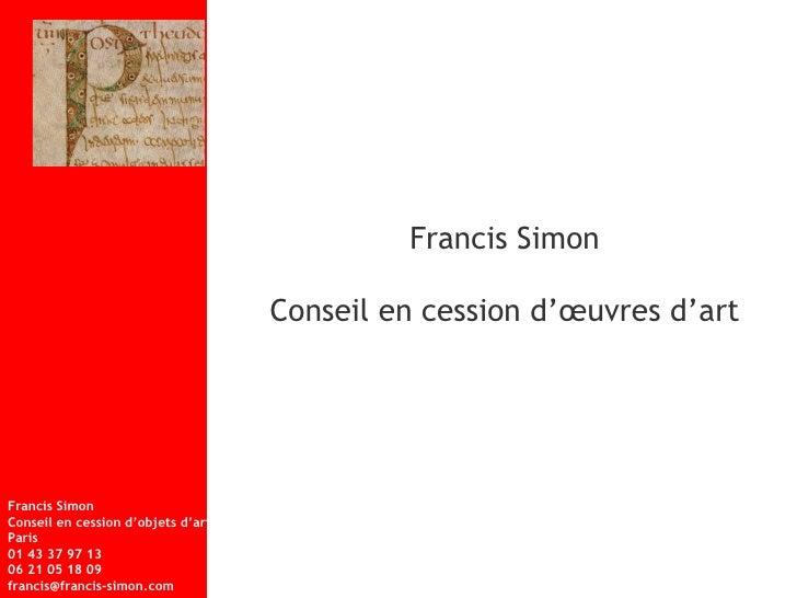 Francis Simon Conseil en cession d'œuvres d'art