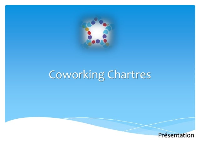 Coworking Chartres  Présentation