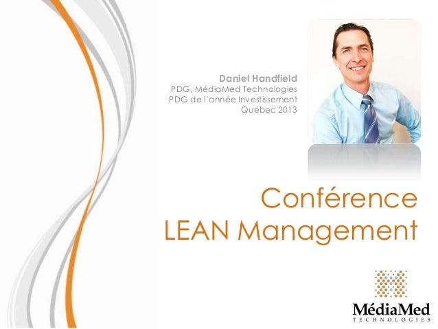 Daniel Handfield  PDG, MédiaMed Technologies PDG de l'année Investissement Québec 2013  Conférence LEAN Management