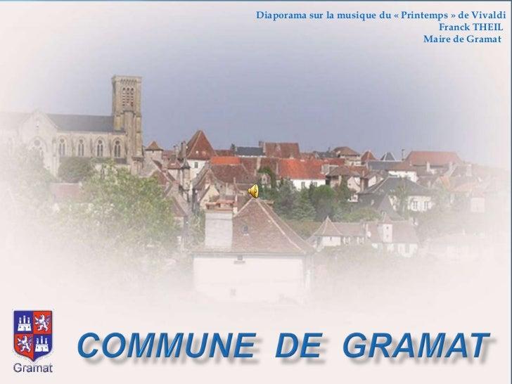 Diaporama sur la musique du «Printemps» de Vivaldi<br />Franck THEIL <br />Maire de Gramat  <br />Commune  de  Gramat<br />