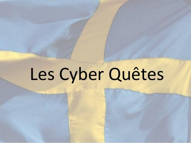 Les Cyber Quêtes