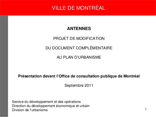 VILLE DE MONTRÉAL                                 ANTENNES                         PROJET DE MODIFICATION                 ...