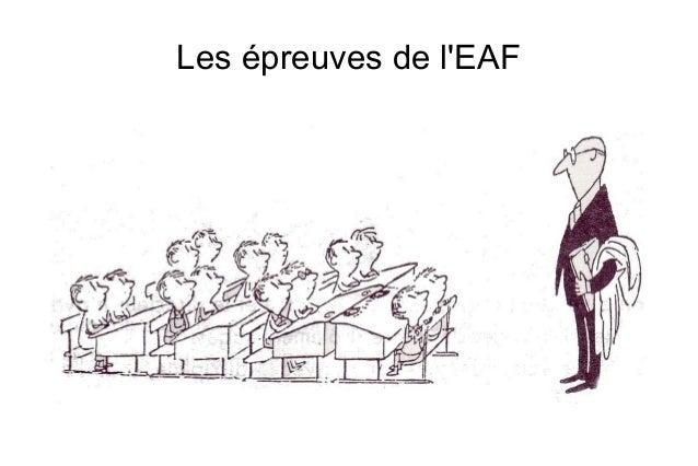 Les épreuves de l'EAF