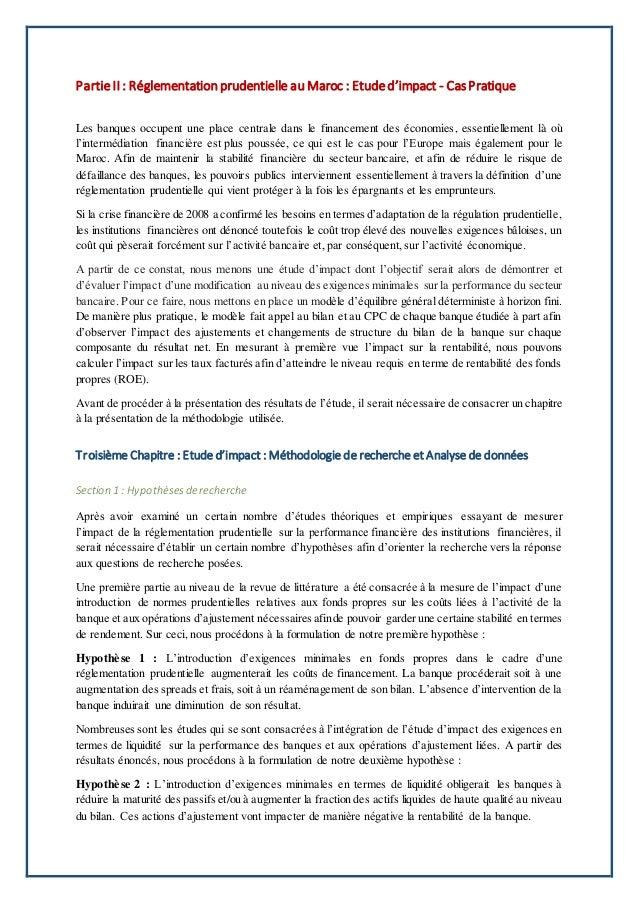Partie II : Réglementation prudentielle au Maroc : Etude d'impact - CasPratique Les banques occupent une place centrale da...
