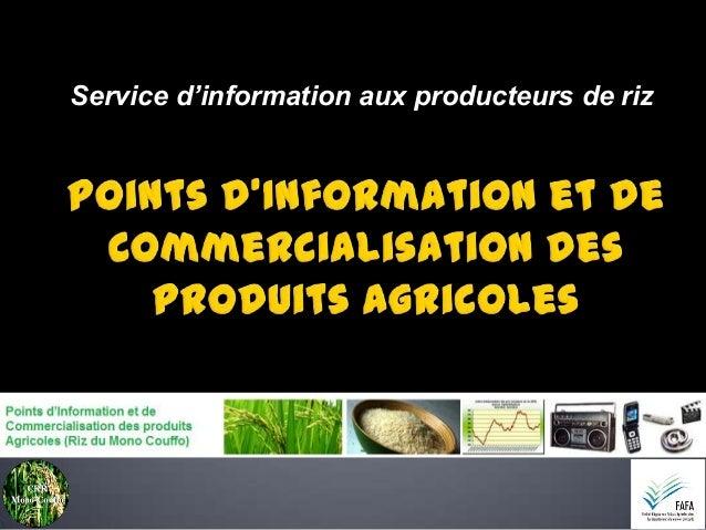 Service d'information aux producteurs de riz