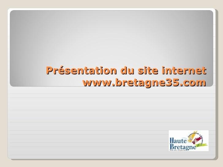 Présentation du site internet www.bretagne35.com