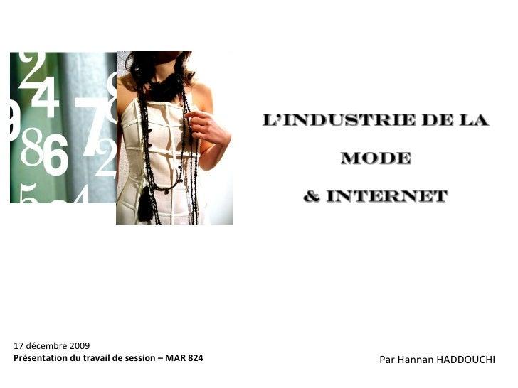 17 décembre 2009 Présentation du travail de session – MAR 824 Par Hannan HADDOUCHI