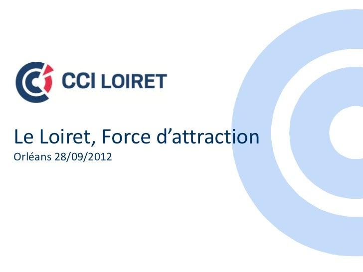Le Loiret, Force d'attractionOrléans 28/09/2012