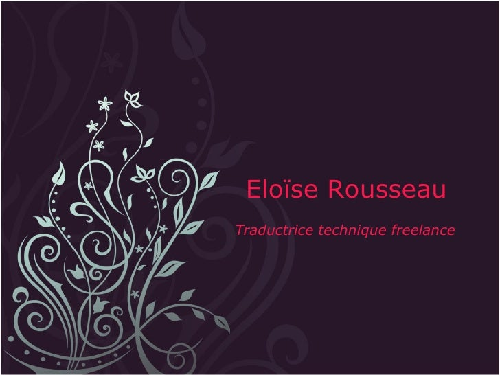 Eloïse Rousseau Traductrice technique freelance