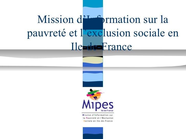 Mission d'Information sur lapauvreté et l'exclusion sociale en         Ile-de-France
