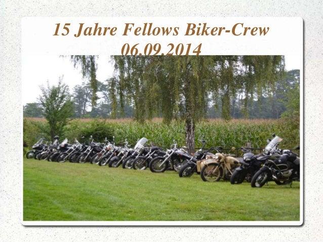 15 Jahre Fellows Biker-Crew  06.09.2014