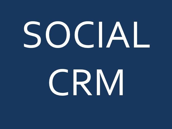 SOCIAL CRM <br />