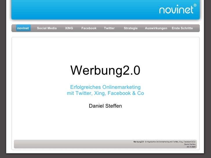 Werbung2.0 Erfolgreiches Onlinemarketing mit Twitter, Xing, Facebook & Co Daniel Steffen novinet