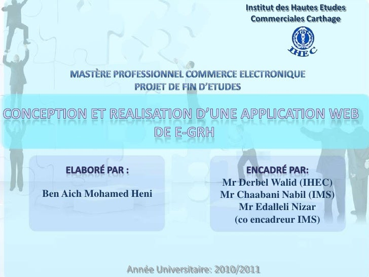 Institut des Hautes Etudes Commerciales Carthage<br />Mastère Professionnel Commerce Electronique<br />Projet de Fin d'Etu...