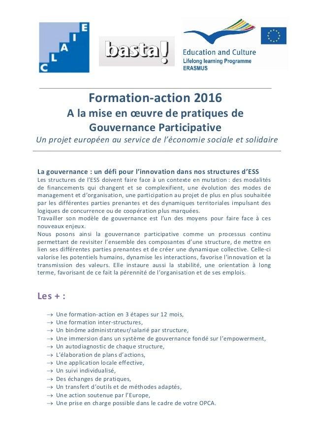 Formation-action 2016 A la mise en œuvre de pratiques de Gouvernance Participative Un projet européen au service de l'écon...