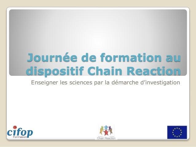 Journée de formation au dispositif Chain Reaction Enseigner les sciences par la démarche d'investigation