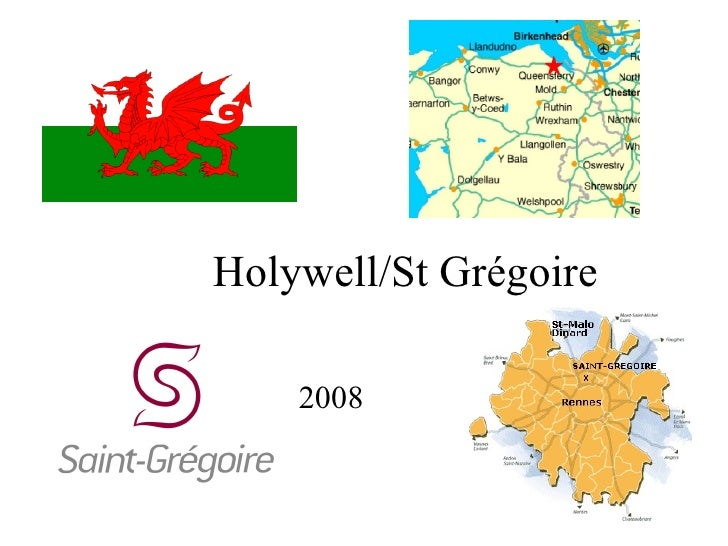 Holywell/St Grégoire 2008