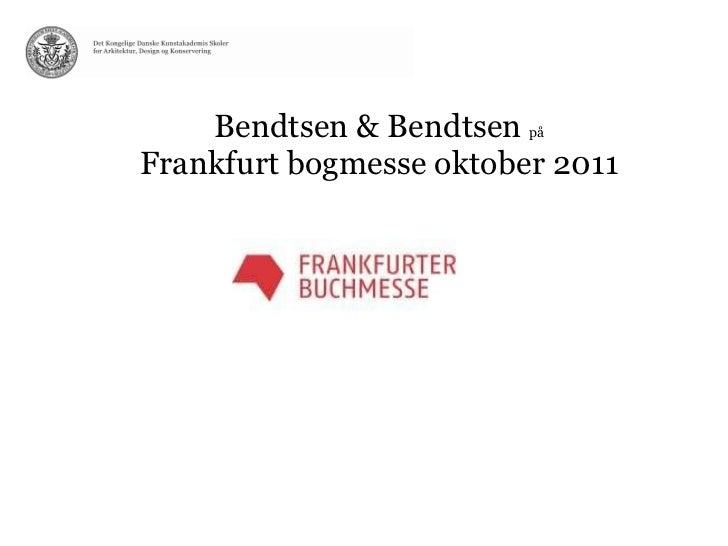 Præsentation frankfurt bogmesse oktober 2011