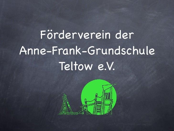 Förderverein derAnne-Frank-Grundschule      Teltow e.V.